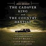 Dr. Death and the Country Dentist