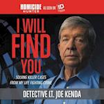 I Will Find You (Homicide Hunter)