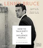How to Talk Dirty & Influence People