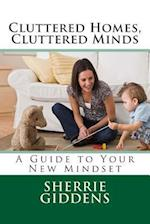 Cluttered Homes, Cluttered Minds af Sherrie Giddens