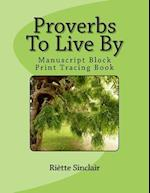 Proverbs to Live by Tracing Book for Manuscript Block Printing Style