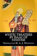 Mystic Treatises by Isaac of Nineveh