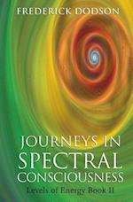 Journeys in Spectral Consciousness af Frederick Dodson