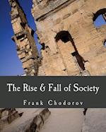 The Rise and Fall of Society af Frank Chodorov