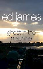 Ghost in the Machine af Ed James
