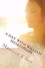 A Day with William Shakespeare af Maurice Clare