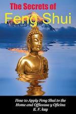 The Secrets of Feng Shui