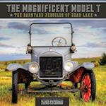 The Magnificent Model T