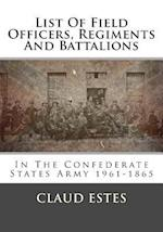 List of Field Officers, Regiments and Battalions af Claud Estes