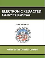 Electronic Redacted Section 10(j) Manual af Office of the General Counsel, National Labor Relations Board