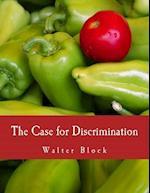 The Case for Discrimination
