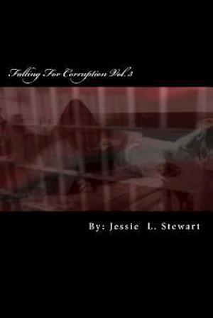 Bog, paperback Falling for Corruption Vol. 3 af MS Jessie L. Stewart