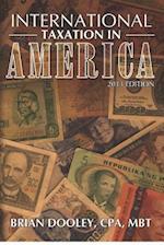 International Taxation in America, 2013 Edition