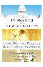 In Search of a New Morality