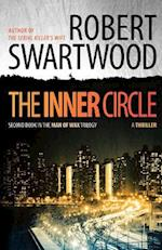 The Inner Circle af Robert Swartwood