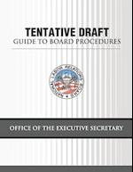 Tentative Draft Guide to Board Procedures