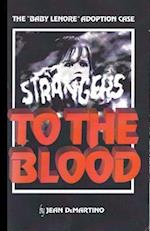 Strangers to the Blood