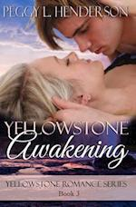 Yellowstone Awakening af Peggy L. Henderson