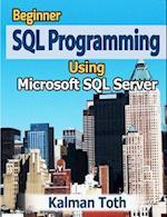 Beginner SQL Programming Using Microsoft SQL Server