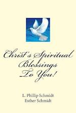 Christ's Spiritual Blessings to You!