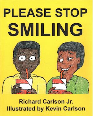 Bog, paperback Please Stop Smiling - Story about Schizophrenia and Mental Illness for Children af Richard Carlson Jr