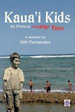 Kaua'i Kids in Peace and War af Bill Fernandez