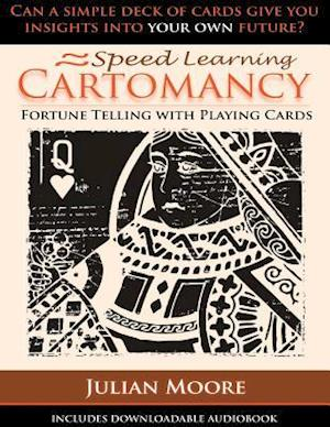 Speed Learning Cartomancy Fortune Telling with Playing Cards