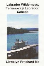 Labrador Wilderness, Terranova y Labrador, Canada