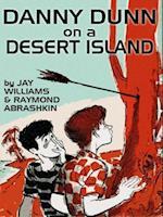 Danny Dunn on a Desert Island af Raymond Abrashkin