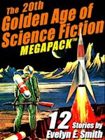 20th Golden Age of Science Fiction MEGAPACK (R): Evelyn E. Smith af Evelyn E. Smith