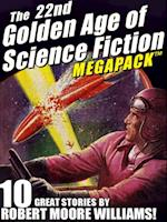 22nd Golden Age of Science Fiction MEGAPACK (R): Robert Moore Williams af Robert Moore Williams