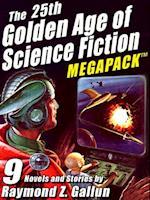 25th Golden Age of Science Fiction MEGAPACK (R): Raymond Z. Gallun af Raymond Z. Gallun