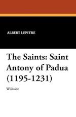 The Saints: Saint Antony of Padua (1195-1231) af Albert Lepitre