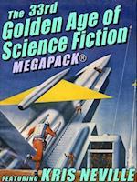 33rd Golden Age of Science Fiction MEGAPACK(R): Kris Neville af Kris Neville