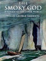 Smoky God: A Voyage to the Inner World