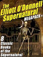 Elliott O'Donnell Supernatural MEGAPACK(R) af Elliott O'donnell