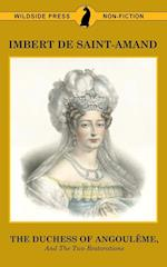 The Duchess of Angouleme and the Two Restorations