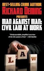 Man Against Man: Civil Law at Work