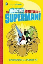 Creatures from Planet X! (The Amazing Adventures of Superman)