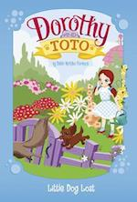 Little Dog Lost (Dorothy and Toto)