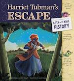 Harriet Tubman's Escape (Fly on the Wall History)