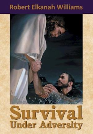 Survival Under Adversity