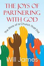 The Joys of Partnering with God