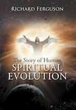 The Story of Human Spiritual Evolution
