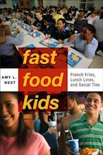 Fast-Food Kids (Critical Perspectives on Youth)