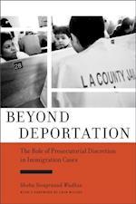 Beyond Deportation af Shoba Sivaprasad Wadhia