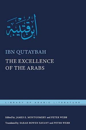 Bog, hardback The Excellence of the Arabs af Ibn Qutaybah
