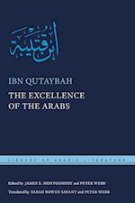 The Excellence of the Arabs (Library of Arabic Literature)