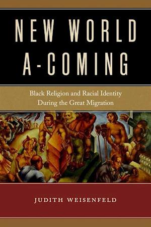 New World A-Coming af Judith Weisenfeld