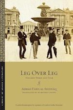 Leg over Leg (Library of Arabic Literature)